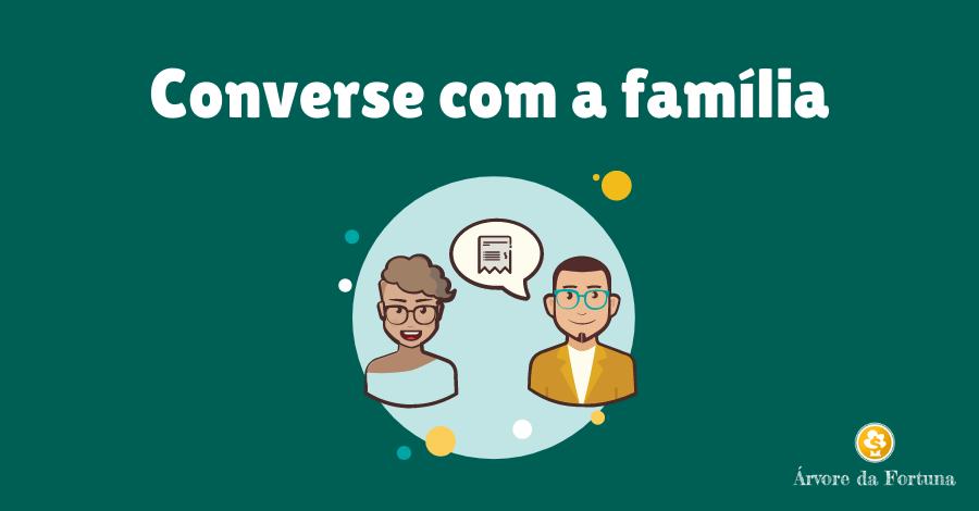 para economizar dinheiro converse com a família